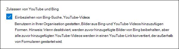 Administratoreinstellung für Microsoft Forms für YouTube und Bing
