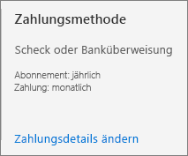 """Die Benutzeroberfläche """"Zahlungsmethode"""" zeigt, dass dieses Abonnement für die Zahlung per Rechnung konfiguriert wurde."""