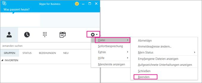 Um Skype for Business zu beenden, wählen Sie das Zahnrad-Symbol und dann Datei > Beenden aus.