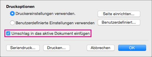 """Wenn Sie diesen Umschlag als Teil des aktuellen Dokuments einschließen möchten, wählen Sie """"Umschlag in das aktive Dokument einfügen"""" aus."""