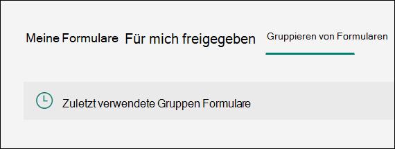 Option ' zuletzt verwendete Gruppen Formulare ' in Microsoft Forms