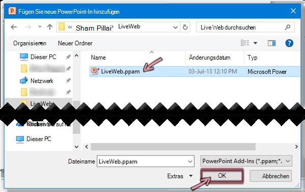 """Wählen Sie """"LiveWeb.ppam"""" aus, und klicken Sie dann auf """"OK""""."""