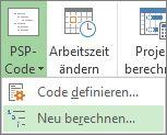 Bild der Registerkarte 'Projekt', Schaltfläche 'PSP', Befehl 'Neu berechnen' im Dropdown-Menü.