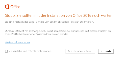 """Fehler: """"Stopp. Sie sollten mit der Installation von Office 2016 noch warten"""""""