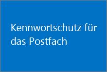 Kennwortschutz für das Postfach