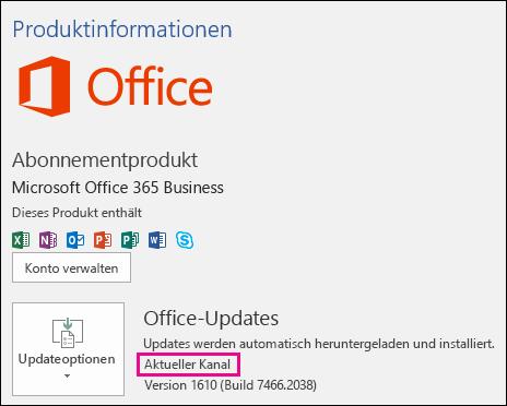 """Produktkontoinformationen für das Office 365 Business-Abonnement """"Aktueller Kanal"""""""