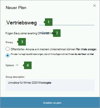 """Screenshot des Dialogfelds Planner-neuer Plan, in dem die Beschriftungen für 1 Name eingegeben wurden """"Verkaufspipeline"""", Option """"2"""" zu einer vorhandenen Office 365-Gruppe hinzufügen, 3 Datenschutzoptionen und die Dropdownliste """"4 Optionen""""."""