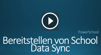 Video zum Bereitstellen von School Data Sync