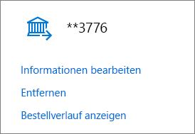 """Seite """"Zahlungsoptionen"""" mit den Links """"Informationen bearbeiten"""", """"Entfernen"""" und """"Bestellverlauf anzeigen"""" für ein Bankkonto"""