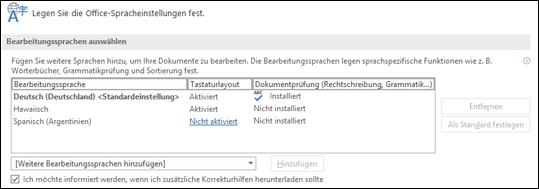 Das Dialogfeld, in dem Sie die Sprache hinzufügen, auswählen oder entfernen können, die von Office für die Bearbeitungstools und Korrekturhilfen verwendet wird.