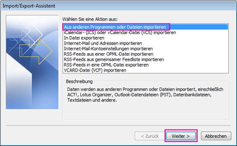 Wählen Sie das Importieren aus anderen Programmen oder Dateien aus.