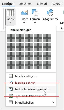 """Auf der Registerkarte """"Einfügen"""" ist die Option """"Text in Tabelle umwandeln"""" hervorgehoben."""