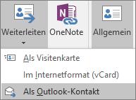 """Wählen Sie in Outlook auf der Registerkarte """"Kontakt"""" in der Gruppe """"Aktionen"""" die Option """"Weiterleiten"""" und dann die gewünschte Option aus."""