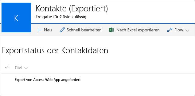 """SharePoint-Liste mit dem Eintrag mit dem Titel """"Exportieren von Access Web App angefordert"""""""