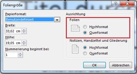 """Im Dialogfeld """"Foliengröße"""" können Sie die Folienausrichtung in """"Hochformat"""" oder """"Querformat"""" ändern."""