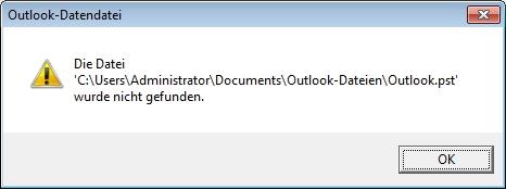Dialogfeld mit der Meldung, dass eine Outlook-Datendatei (PST) nicht vorhanden ist