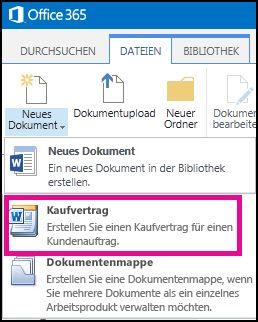 Menü 'Neues Dokument' mit dem Inhaltstyp für Kaufverträge.