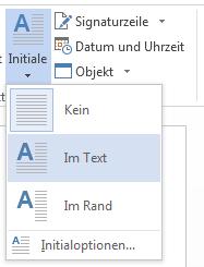 """Wählen Sie im Menü """"Initiale"""" den Befehl """"Im Text"""" aus."""