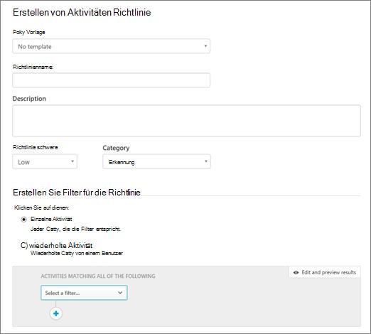Sie können die Aktivität Richtlinien mit Office 365-Cloud-App-Sicherheit erstellen.
