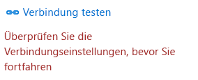 """Wählen Sie """"Test connection"""" aus, um die Verbindung überprüfen."""