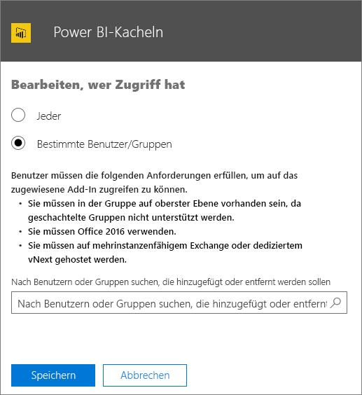 """Screenshot der Seite """"Zugriffsberechtigte bearbeiten"""" für das Add-In Power BI-Kacheln Optionen zum Auswählen von """"Jeder"""" oder """"Bestimmte Benutzer/Gruppen"""" Verwenden Sie zum Festlegen von Benutzern oder Gruppen das Suchfeld."""