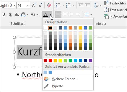 Verwenden der Optionen für die Schriftfarbe zum Ändern der Textfarbe