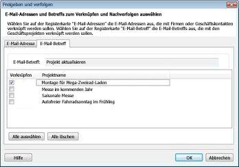 Verknüpfen und Nachverfolgen im Dialogfeld auf der Registerkarte e-Mail-Betreff mit einem Kontrollkästchen neben einer ausgewählten Geschäftsprojekt.