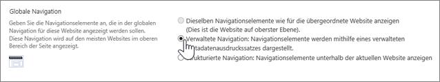 Globale Navigationseinstellungen, verwaltete Navigation ausgewählt