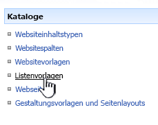 """Link """"Listenvorlage"""" im Menü """"Galerien"""""""