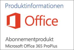 """Screenshot eines Teils des Abschnitts """"Produktinformationen"""" in einer Office-Anwendung Zeigt, dass die Anwendung ein Abonnementprodukt für Office 365 ProPlus ist"""