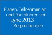 Miniaturansicht des Kurses 'Planen, Teilnehmen an und Durchführen von Lync 2013-Besprechungen