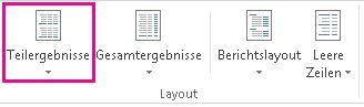 Schaltfläche 'Teilergebnisse' auf der Registerkarte 'Entwurf'