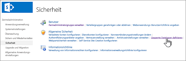 Festlegen blockierter Dateien von der Zentraladministrationssicherheit