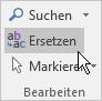 """Wählen Sie in Outlook auf der Registerkarte """"Text formatieren"""" unter """"Bearbeiten"""" die Option """"Ersetzen"""" aus."""