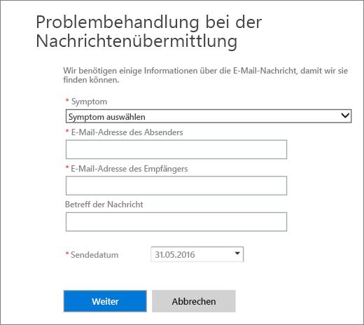 """Screenshot des Eingabebereichs für die Nachrichtenübermittlungs-Problembehandlung Administratoren müssen ein Symptom auswählen sowie die E-Mail-Adresse eines Absenders oder Empfängers hinzufügen, bevor sie """"Weiter"""" auswählen, um die Problembehandlung zu starten."""