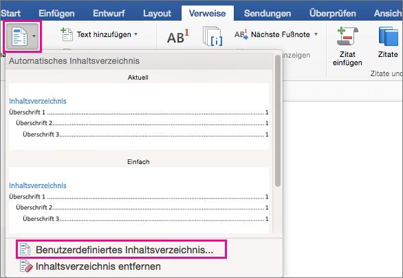 """Klicken Sie auf der Registerkarte """"Verweise"""" auf """"Inhaltsverzeichnis"""", um das Menü anzuzeigen, und klicken Sie dann auf """"Benutzerdefiniertes Inhaltsverzeichnis""""."""