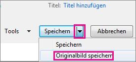 Option 'Originalbild speichern' im Menü 'Speichern'