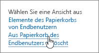 """Papierkorb in SharePoint 2013 mit hervorgehobener Option """"Aus Papierkorb des Endbenutzers gelöscht"""""""