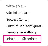 Administratoreinstellungen für Inhalt und Sicherheit