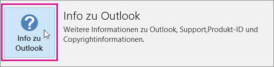 """Wählen Sie das Feld """"Informationen zu Outlook"""" aus."""