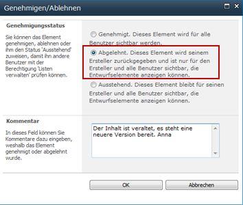 Dialogfeld 'Genehmigen/Ablehnen' mit ausgewählter Option 'Abgelehnt' und einem hinzugefügten Kommentar