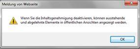Warnmeldung, die eingeblendet wird, wenn im Dialogfeld 'Versionierungseinstellungen' im Abschnitt 'Inhaltsgenehmigung' die Option 'Nein' ausgewählt wird