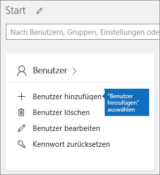 """Auswählen von """"Benutzer hinzufügen"""" auf der Karte """"Benutzer"""" im Admin Center"""