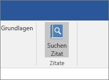 """Screenshot mit einem Abschnitt des Office-Menübands mit hervorgehobenen Befehl """"Zitate suchen"""" im Add-In """"Zitate"""""""