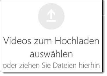 Office 365-Video Videos zum Hochladen auswählen
