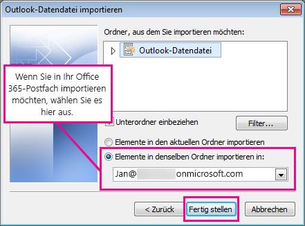 Zum Importieren Ihrer E-Mails, Kontakte und Kalender in Ihr Office 365-Postfach wählen Sie dieses Postfach hier aus.