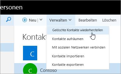 """Ein Screenshot des Kontextmenüs für die Schaltfläche """"Verwalten"""", wobei die Option """"Gelöschte Kontakte wiederherstellen"""" ausgewählt ist."""