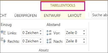 """Abbildung der Registerkarte """"Tabellentools"""", die oberhalb des Menübands angezeigt wird, wenn Sie in eine Tabelle klicken"""