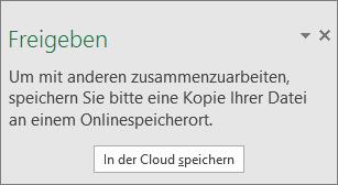 """Eingabeaufforderung zum Speichern der Arbeitsmappe nach dem Klicken auf die Schaltfläche """"Freigeben"""" in Excel 2016 für Windows"""