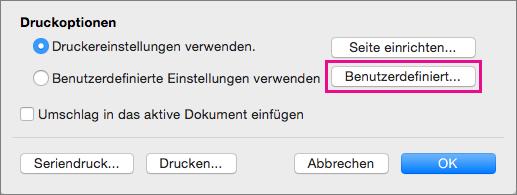"""Klicken Sie auf """"Benutzerdefiniert"""", um andere Umschlagformate und -layouts zu definieren als die von Ihrem Drucker gebotenen."""